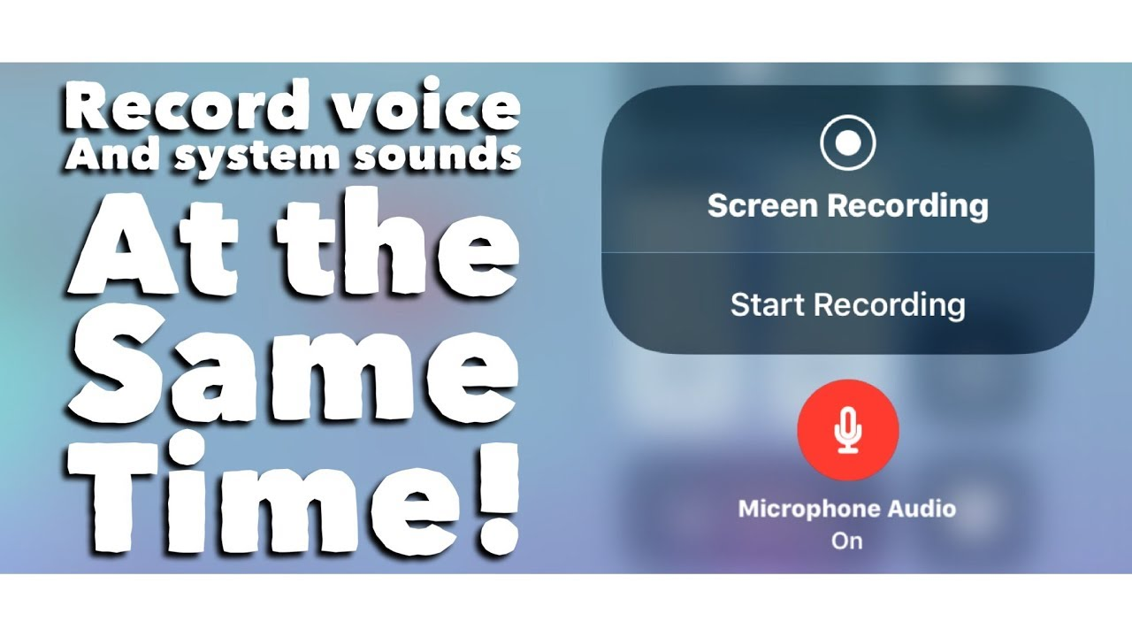 iOS 11 Screen Record: Voice & System Sounds AT THE SAME TIME
