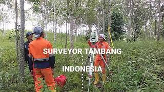 Demi Gaji @ Pengukuran Topografi Tambang Kalimantan 2018, Cek Loker Lowongan Kerja Surveyor Tambang