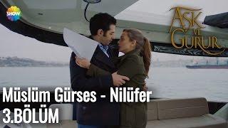 Aşk Ve Gurur 3.Bölüm   Müslüm Gürses - Nilüfer Video