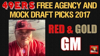 Live! 49ers Free Agency & Mock Draft Picks 2017 - Ronbo Sports Red & Gold GM EP 2