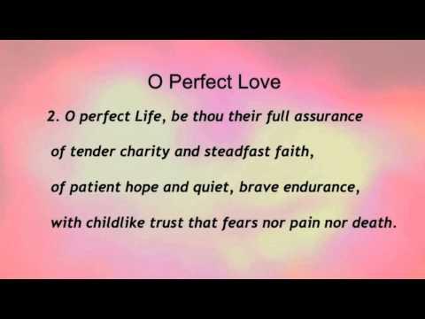 O Perfect Love (United Methodist Hymnal #645)