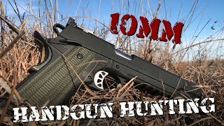 Handgun Hunting with a 10mm |Gun Talk
