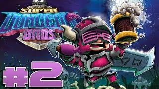 Super Dungeon Bros - #2 - Easy Mode! (4 Player Gameplay)
