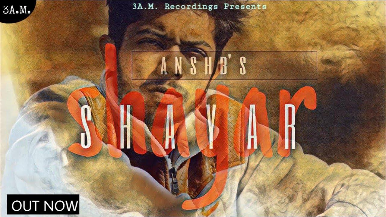 Shayar (शायर)- Ansh B |Official Video|
