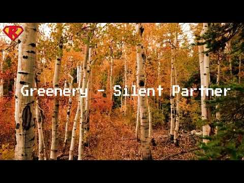 Greenery · Silent Partner (No Copyright Music)