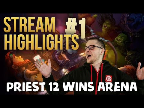 Stream Highlights #1 Priest 12 wins en arène !