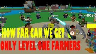 Roblox EGG FARM ONLY LEVEL ONE FARMERS!!! (How far can we go)