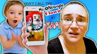 Don't Call The Hello Neighbor Clown at 3 AM! (Skit)