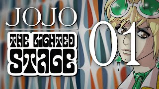 JoJo: The Lighted Stage - Chapter 01
