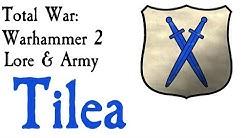 Tilea Lore Total War: Warhammer (Part 3 Dogs of War Series)