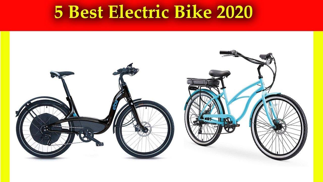 Best Electric Bikes 2020.5 Best Electric Bike 2020 Best Ebike