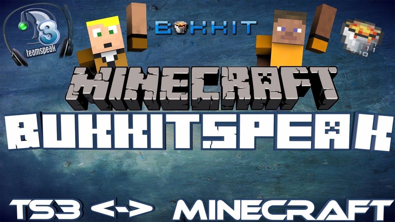 [Minecraft] Bukkit Plugin Bukkit-Speak / Verbindet TS3 mit Minecraft-Servern