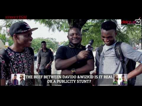 The Beef Between Davido & Wizkid, Is It Real or a Fad?  DelarueTV | Street'ish