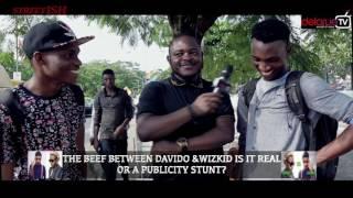 The Beef Between Davido & Wizkid, Is It Real or a Fad?  DelarueTV | Street'ish