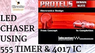 Led Chaser Using 555 timer and 4017 Counter [ Proteus Simulation ]