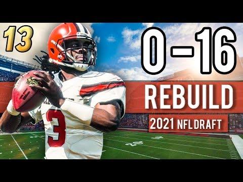 BROWNS BEST DRAFT CLASS YET?!  (NFL Draft 2021) - Madden 18 Browns 0-16 Rebuild | Ep.13
