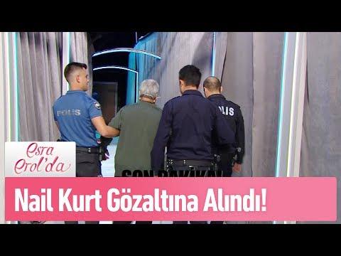 Nail Kurt canlı yayında gözaltına alındı  - Esra Erol'da 23 Eylül 2019