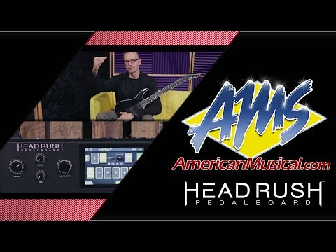 Headrush Pedalboard Setting Up A Sound - American Musical Supply