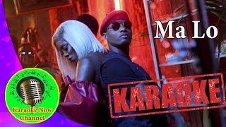 [Karaoke] Ma Lo- Wizkid ft Tiwa Savage- Karaoke Now