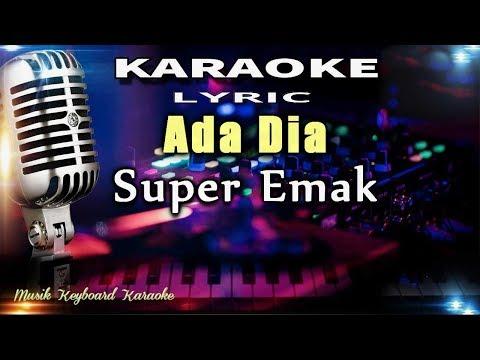 Ada Dia Karaoke Tanpa Vokal