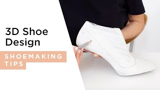 3D Design Tutorial | I Can Make Shoes