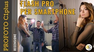 500 euro UN FLASH HA SENSO? Recensione PROFOTO C1 plus