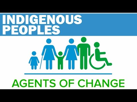 Indigenous Peoples: Agents of Change