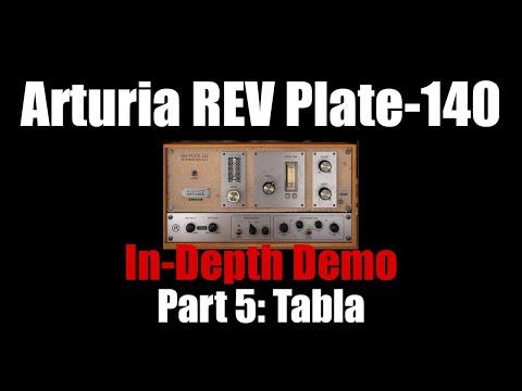 Arturia REV Plate-140 In-Depth Demo Part 5: Tabla