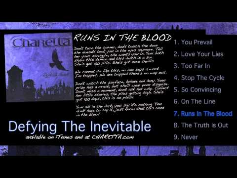 """""""Runs In The Blood"""" (7 of 9) - CHARETTA - [Defying The Inevitable - Video LP]"""