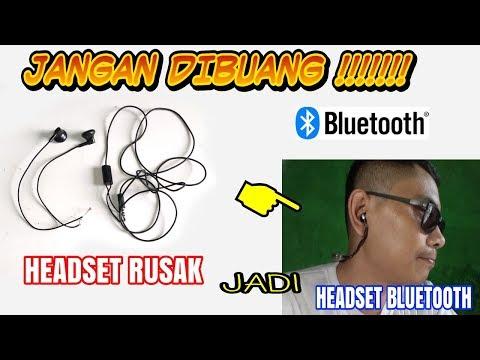 Jangan dibuang! buat headset rusak jadi headset bluetooth