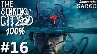 Zagrajmy w The Sinking City PL (100%) odc. 16 - Dary morza