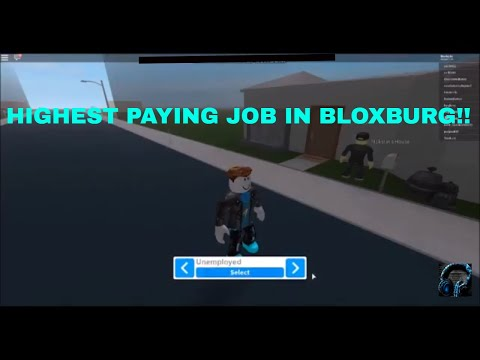 HIGHEST PAYING JOBS IN ROBLOX BLOXBURG!! | List of Jobs from Lowest to Highest Pay
