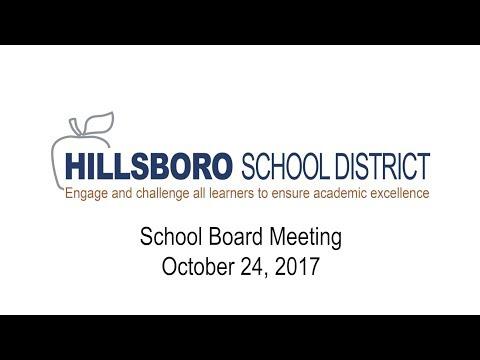 Hillsboro School District School Board Meeting, October 24, 2017