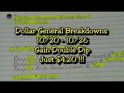 Dollar General Breakdowns 10/20-10/26. Gain Double Dip Just $4.20 !!!