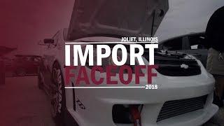 2018 Import Face-Off Recap