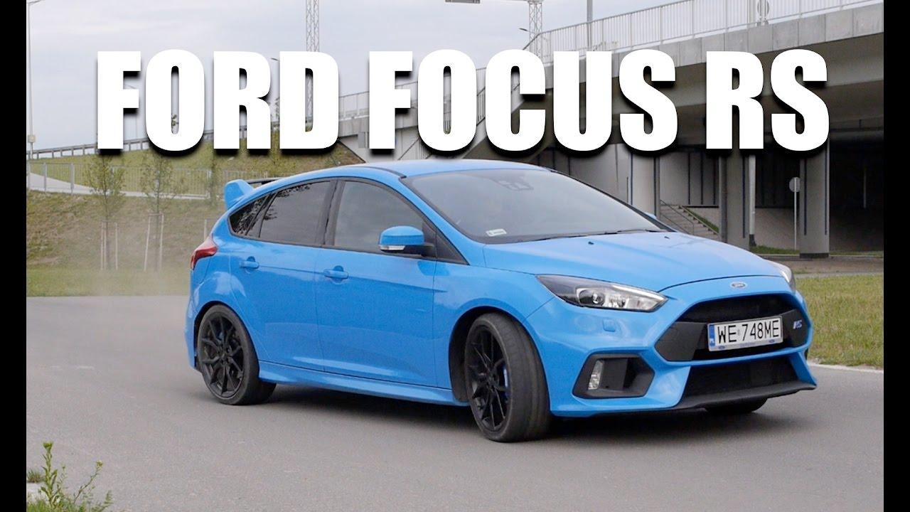 Ford Focus RS PL test i jazda pr³bna