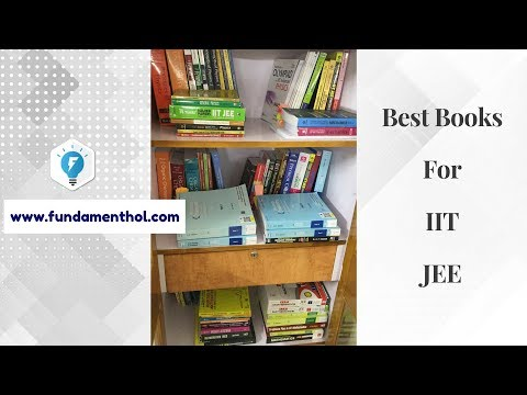 Best Books for IIT Mains and Advance Preparation!