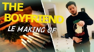 Pranque The Boyfriend : Le Making of + séquence inédite