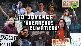 10 jóvenes que luchan contra el cambio climático I RT Play