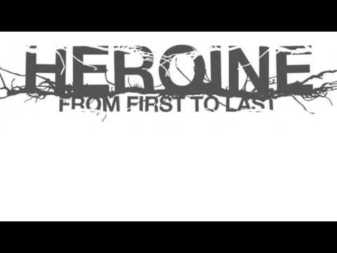 From First To Last- Heroine (Full Album)