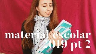 MATERIAL ESCOLAR 2019 || parte 2 || Materiais novos e diferentes