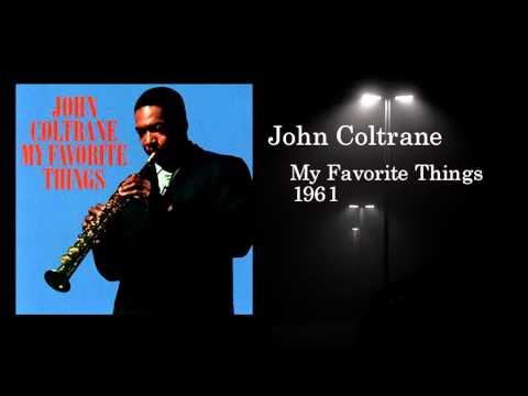 John Coltrane - My Favorite Things, Part 1 [Single Version]