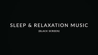 12 Hour Sleep & Relaxation Music: Black Screen   Peaceful Piano Music   Stress Relief Music