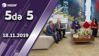 5də 5 - Sevda Sanəliyeva, İntizar, Hikmət Aslanov, Abgül Mirzəliyev 18.11.2019
