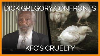 Dick Gregory Confronts KFC's Cruelty