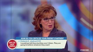 Should You Tell Your Friend If Their Partner Is No Good? | The View