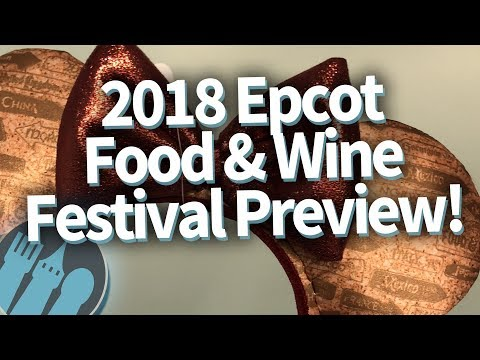 TASTING New 2018 Epcot Food and Wine Festival Eats!