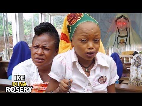 Ike Di Na Rosery Season 3 $ 4 - Latest Nigeria Nollywood Igbo Movie