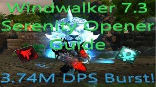 Windwalker Monk 7.3 Serenity Burst