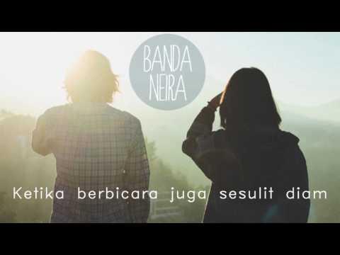 Lagu Indie Dari ,Banda Neira -  Utarakan (Lyrics/Lirik)